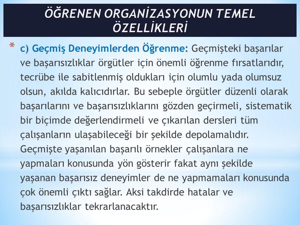 ÖĞRENEN ORGANİZASYONUN TEMEL ÖZELLİKLERİ