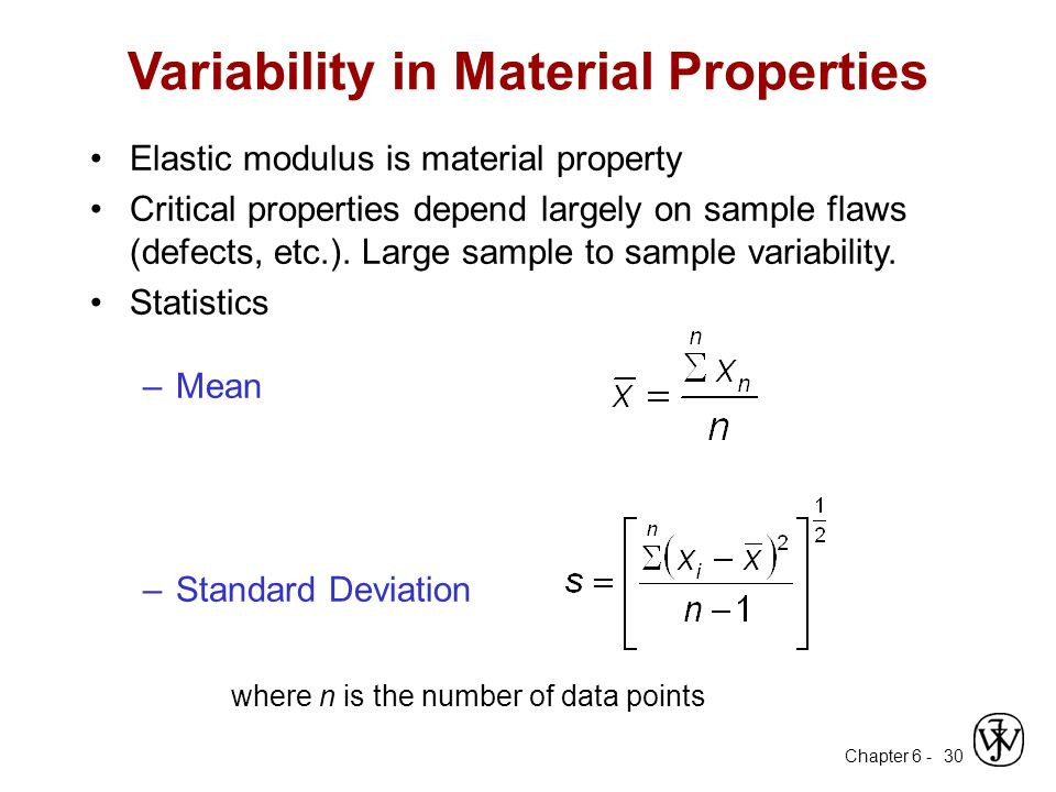 Variability in Material Properties