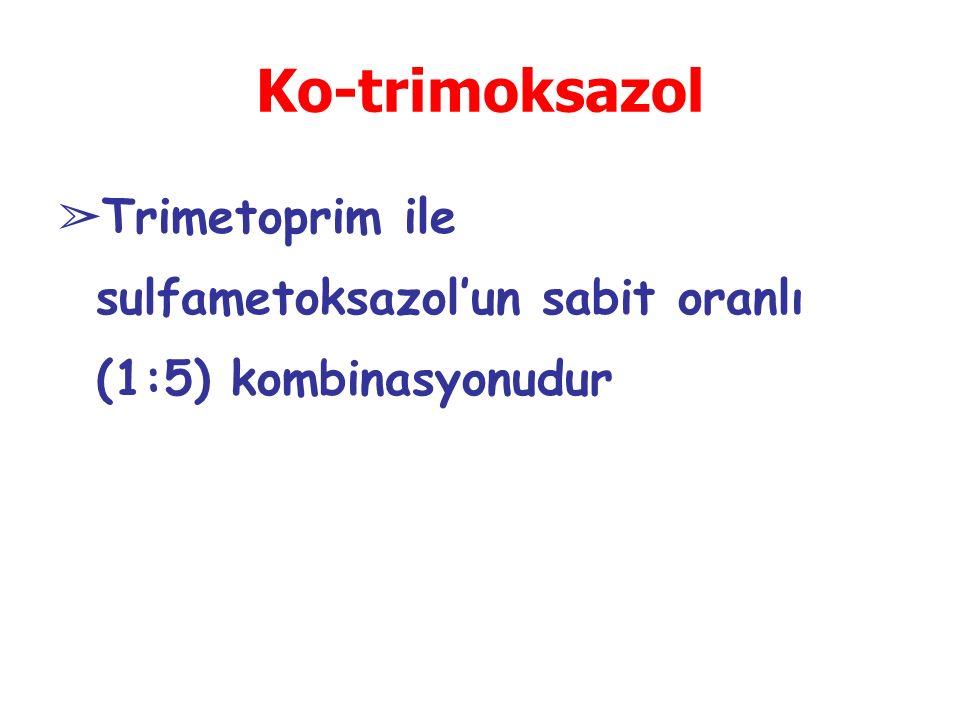 Ko-trimoksazol Trimetoprim ile sulfametoksazol'un sabit oranlı (1:5) kombinasyonudur
