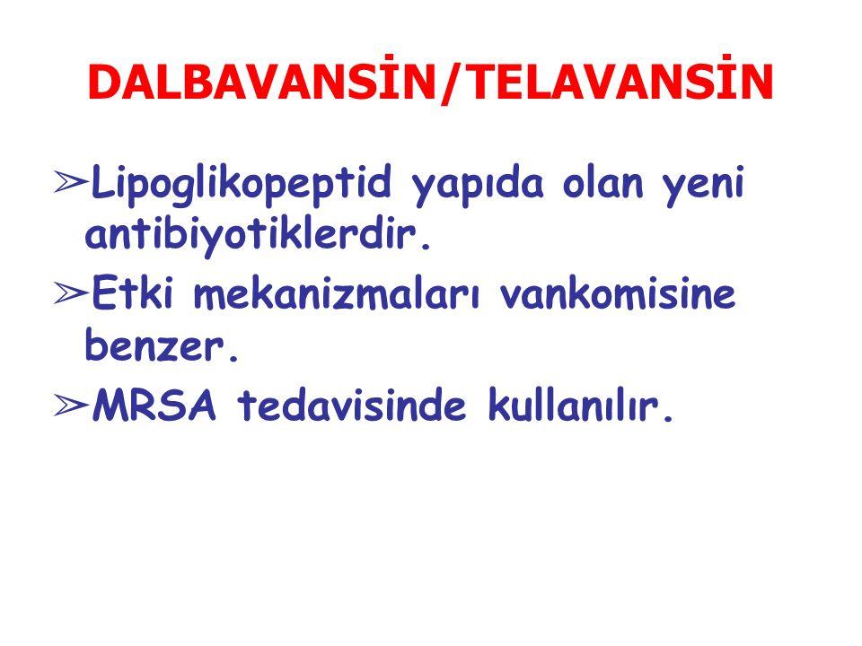 DALBAVANSİN/TELAVANSİN
