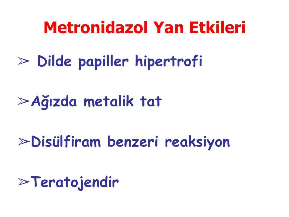 Metronidazol Yan Etkileri