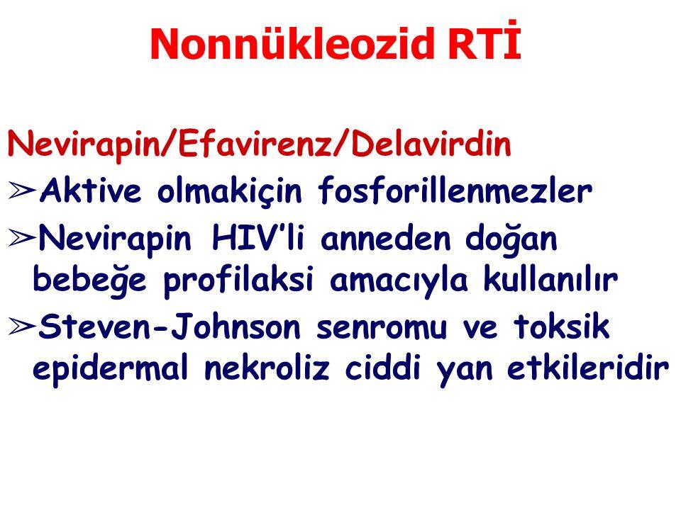 Nonnükleozid RTİ Nevirapin/Efavirenz/Delavirdin
