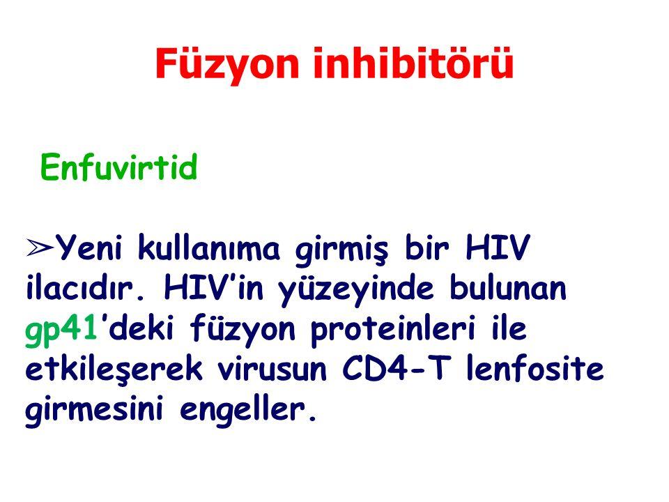 Füzyon inhibitörü Enfuvirtid