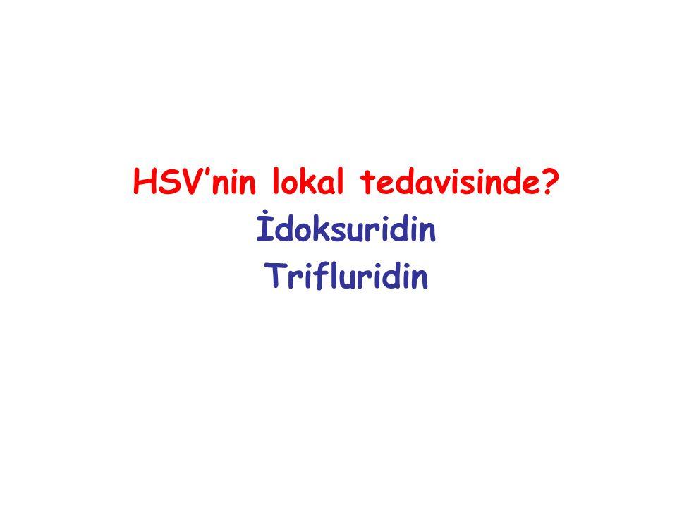 HSV'nin lokal tedavisinde
