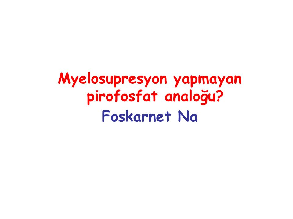 Myelosupresyon yapmayan pirofosfat analoğu