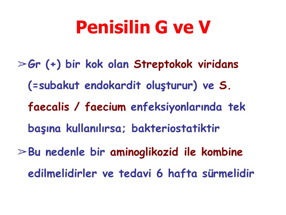 Penisilin G ve V