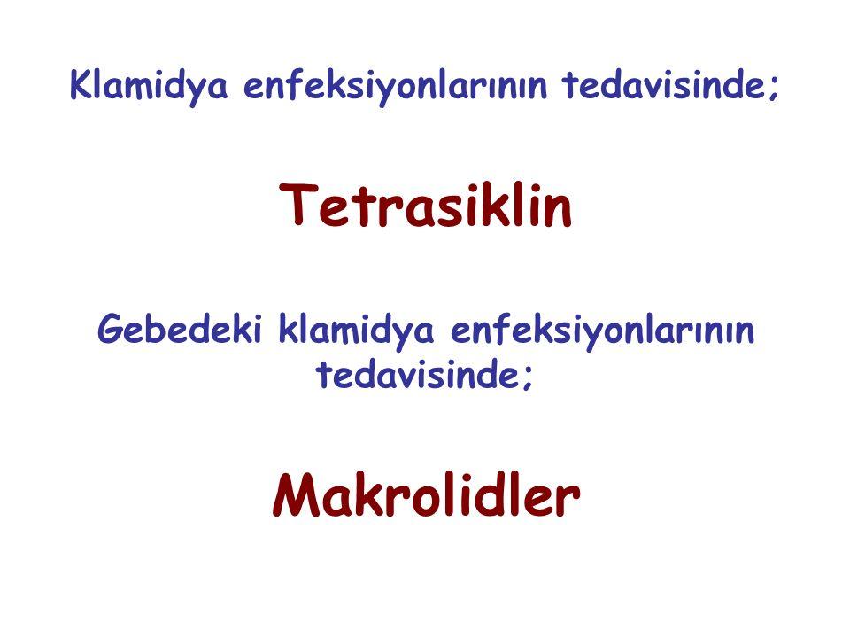 Tetrasiklin Makrolidler