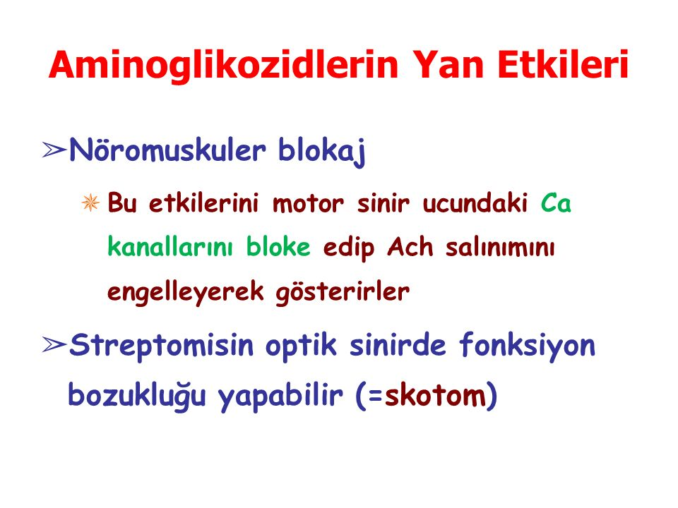 Aminoglikozidlerin Yan Etkileri