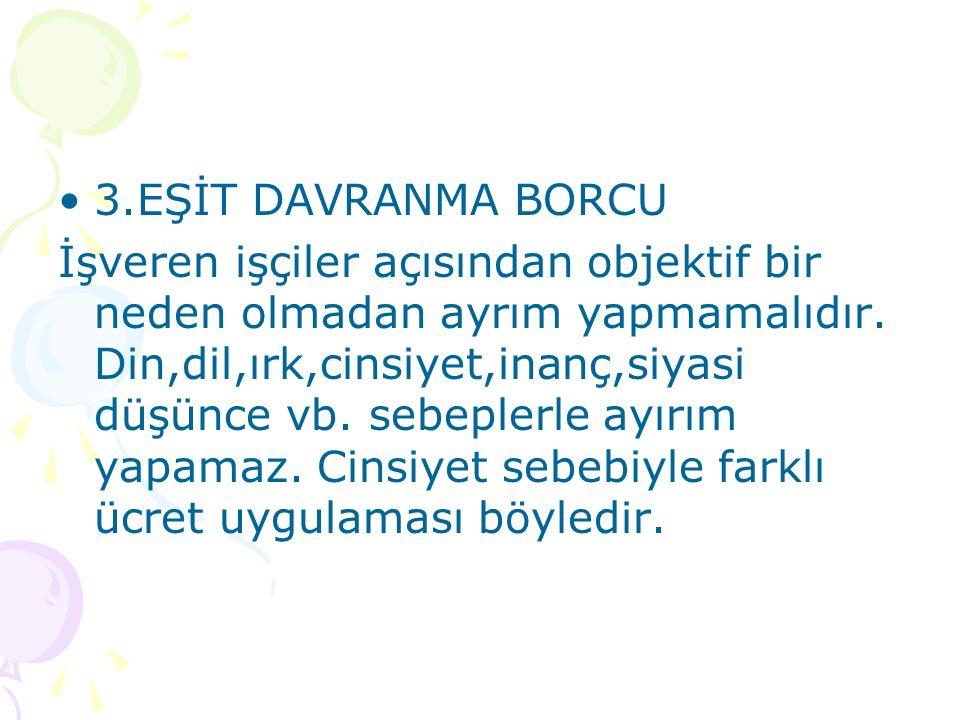 3.EŞİT DAVRANMA BORCU