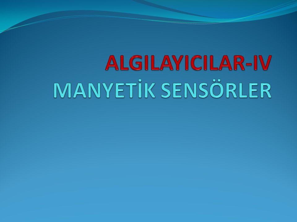 ALGILAYICILAR-IV MANYETİK SENSÖRLER
