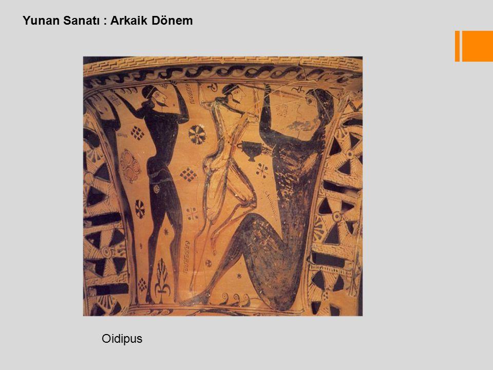Yunan Sanatı : Arkaik Dönem