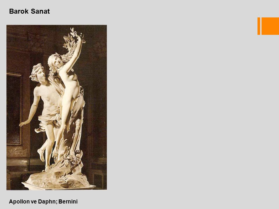 Barok Sanat Apollon ve Daphn; Bernini