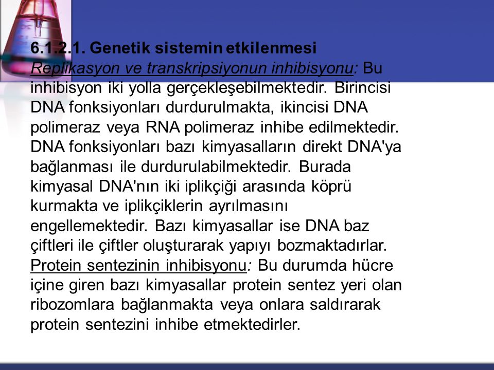 6.1.2.1. Genetik sistemin etkilenmesi