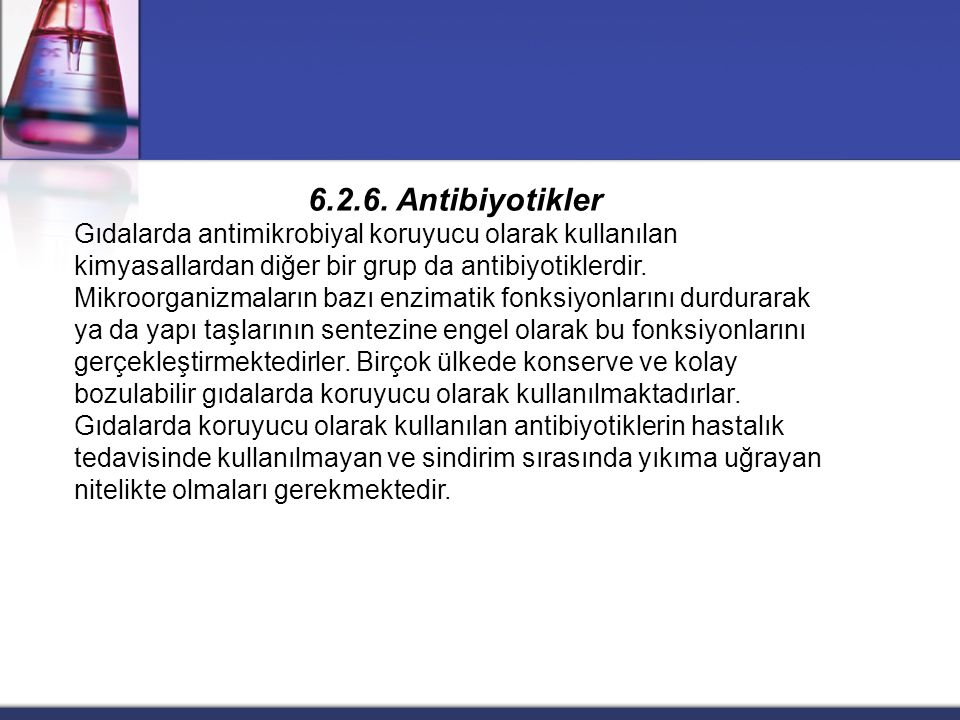 6.2.6. Antibiyotikler