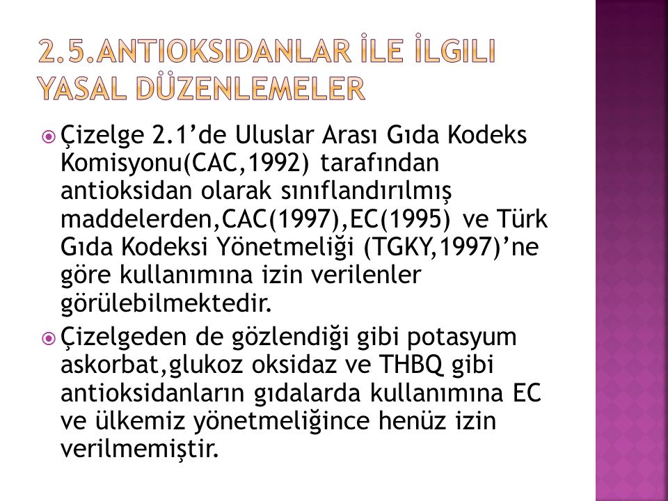 2.5.Antioksidanlar İle İlgili Yasal Düzenlemeler