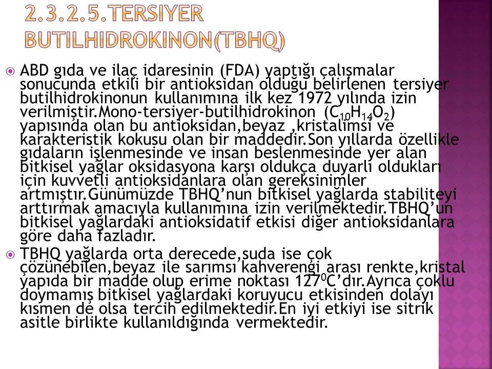 2.3.2.5.Tersiyer Butilhidrokinon(TBHQ)