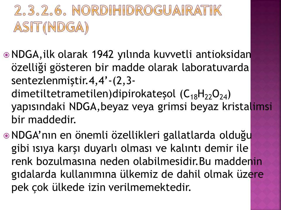2.3.2.6. Nordihidroguairatik Asit(NDGA)