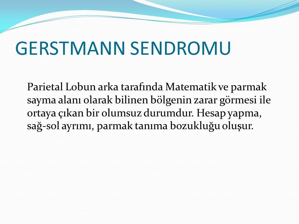 GERSTMANN SENDROMU