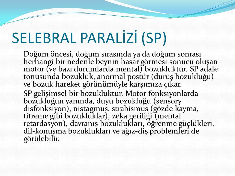 SELEBRAL PARALİZİ (SP)