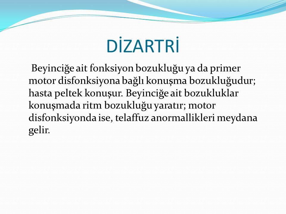 DİZARTRİ