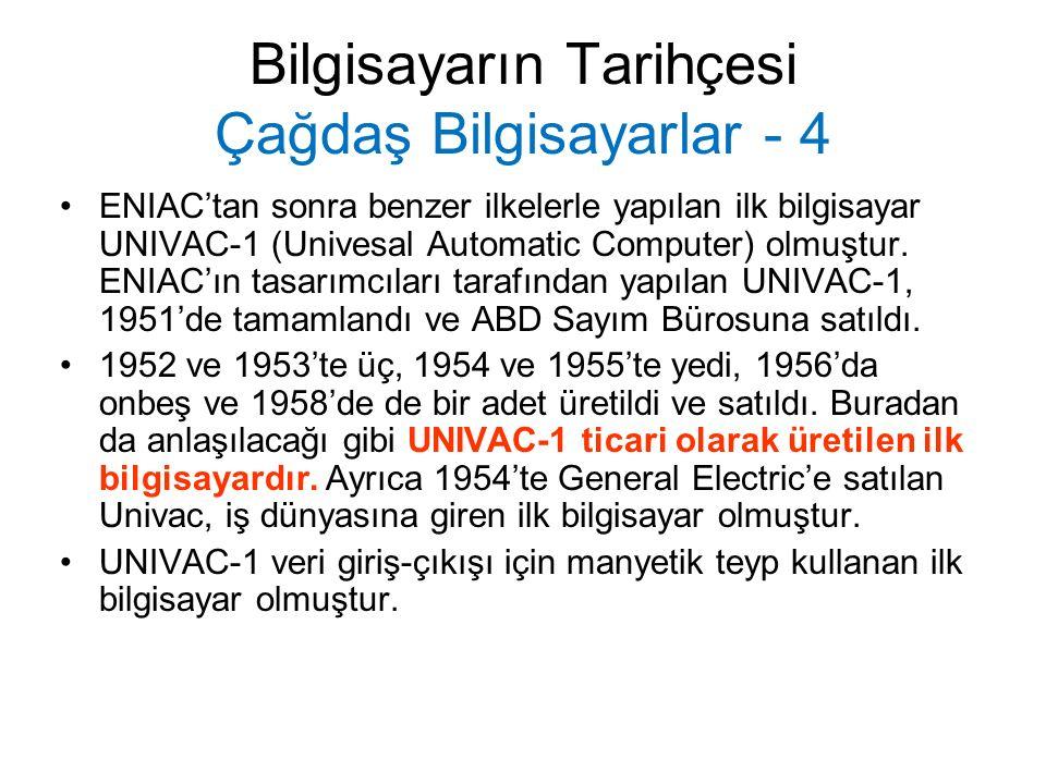 Bilgisayarın Tarihçesi Çağdaş Bilgisayarlar - 4