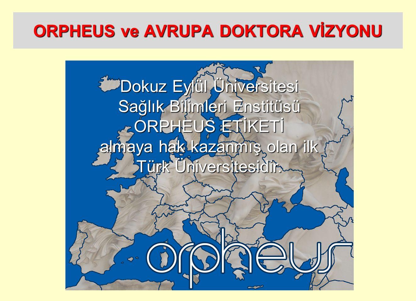 ORPHEUS ve AVRUPA DOKTORA VİZYONU