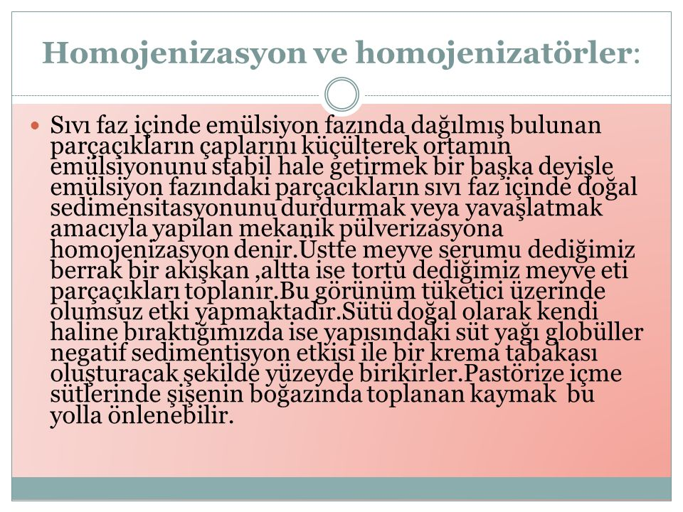 Homojenizasyon ve homojenizatörler: