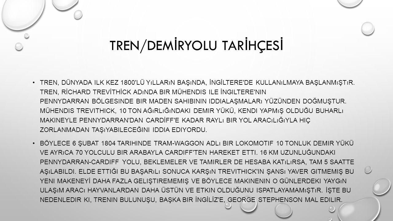 TREN/DEMİRYOLU TARİHÇESİ