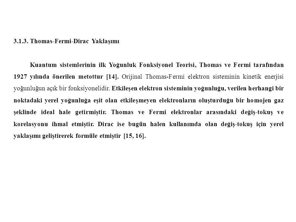 3.1.3. Thomas-Fermi-Dirac Yaklaşımı