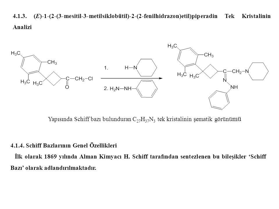 4.1.3. (E)-1-(2-(3-mesitil-3-metilsiklobütil)-2-(2-fenilhidrazon)etil)piperadin Tek Kristalinin Analizi