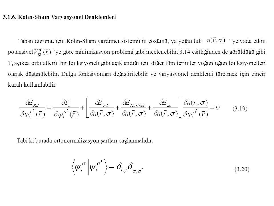 3.1.6. Kohn-Sham Varyasyonel Denklemleri