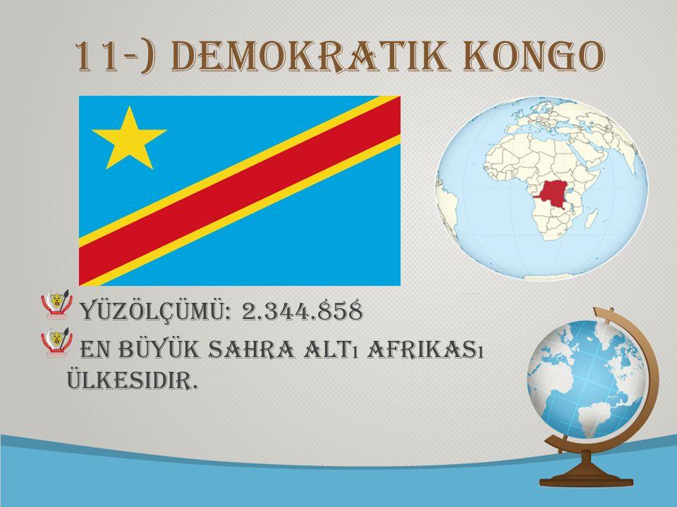 11-) demokratik kongo Yüzölçümü: 2.344.858