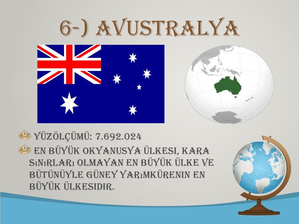 6-) Avustralya yüzölçümü: 7.692.024
