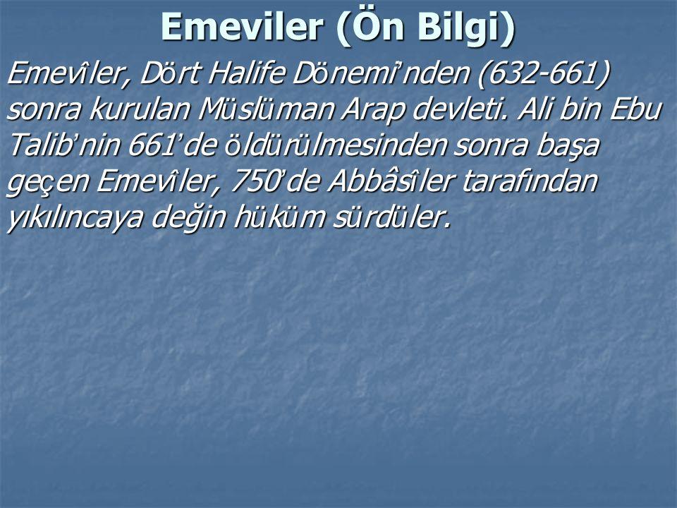 Emeviler (Ön Bilgi)