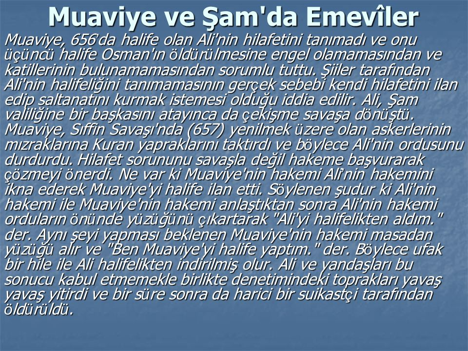 Muaviye ve Şam da Emevîler