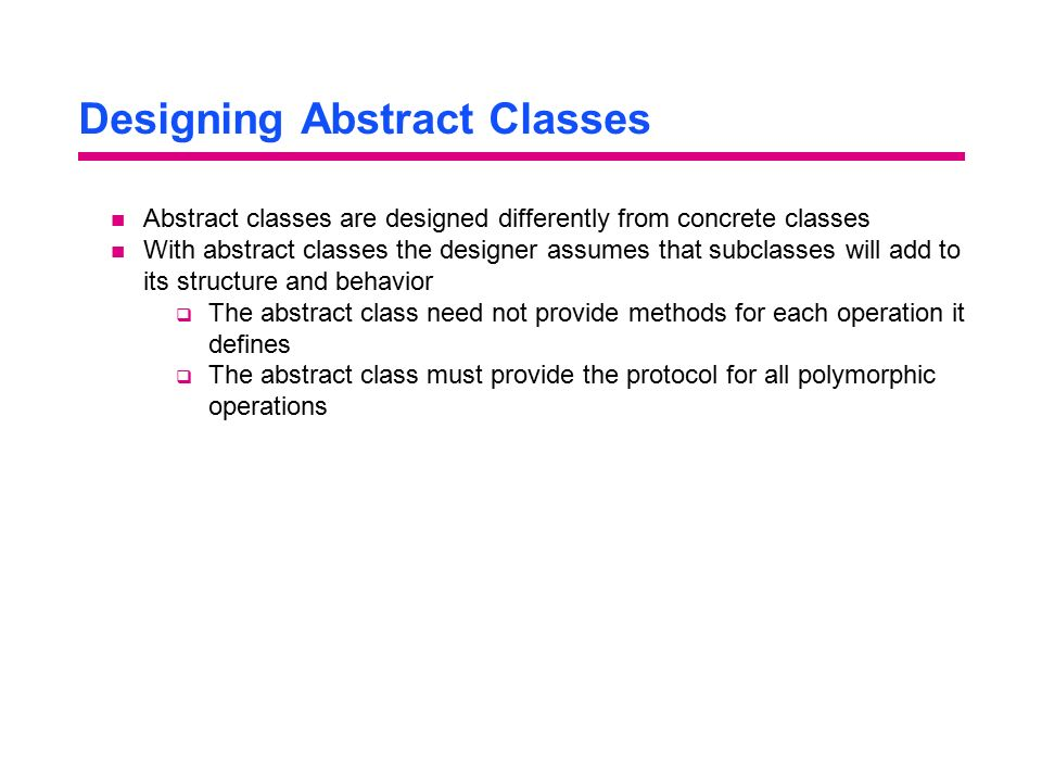 Designing Abstract Classes