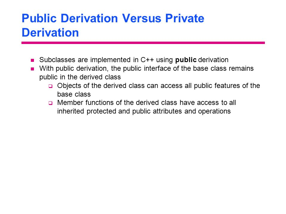 Public Derivation Versus Private Derivation