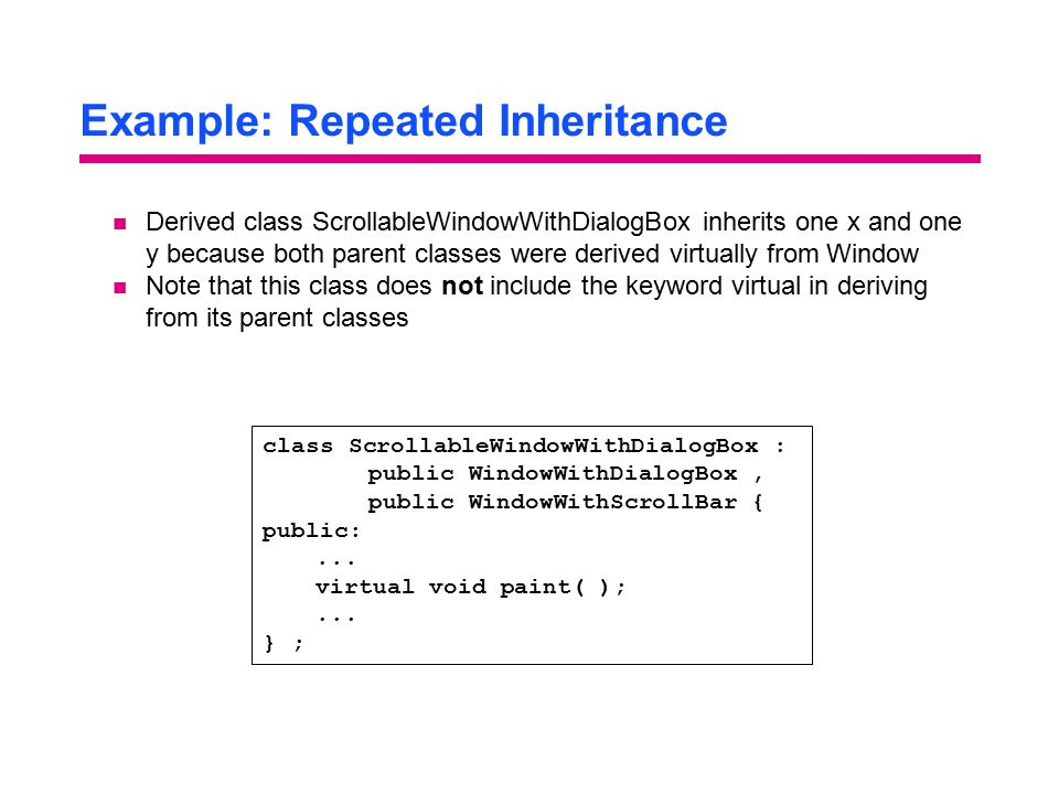 Example: Repeated Inheritance