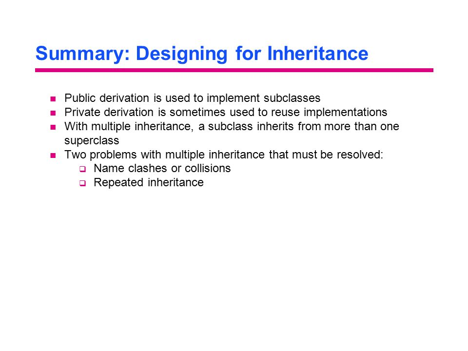 Summary: Designing for Inheritance
