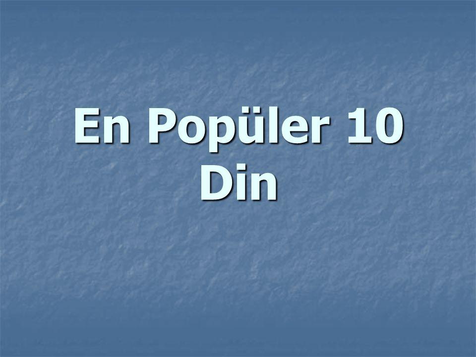 En Popüler 10 Din