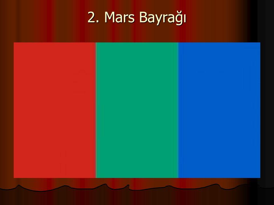 2. Mars Bayrağı
