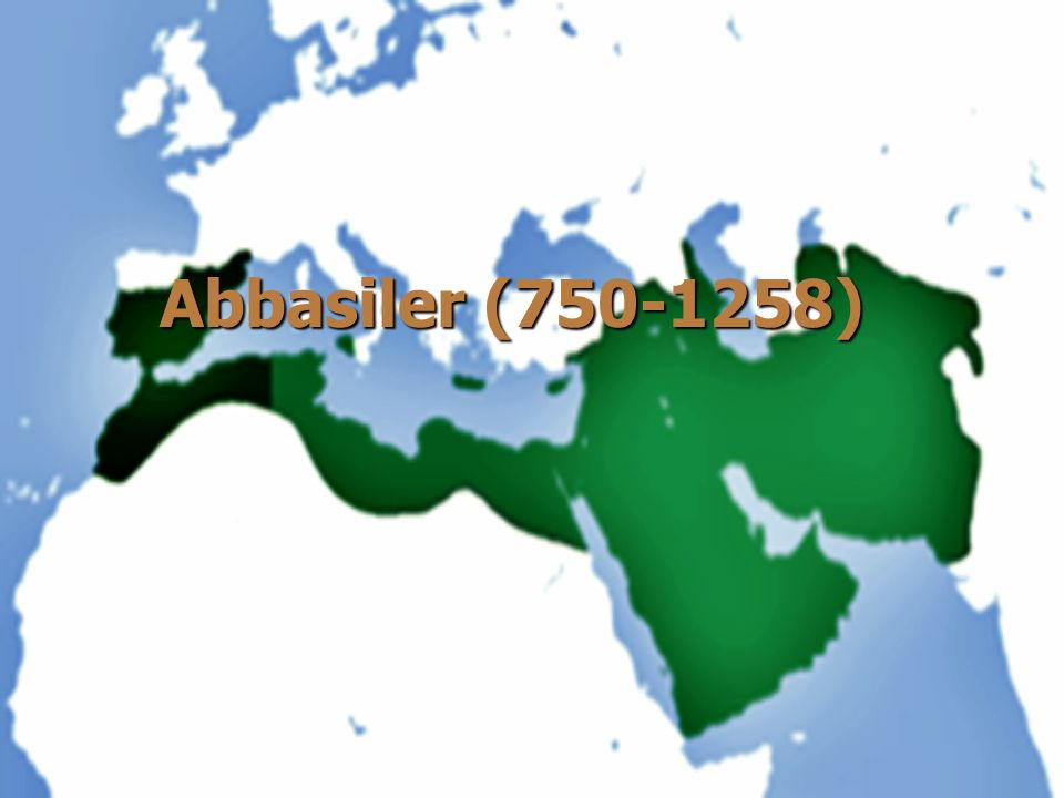 Abbasiler (750-1258)