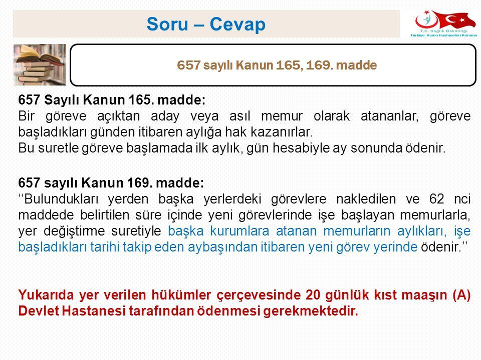 Soru – Cevap 657 sayılı Kanun 165, 169. madde