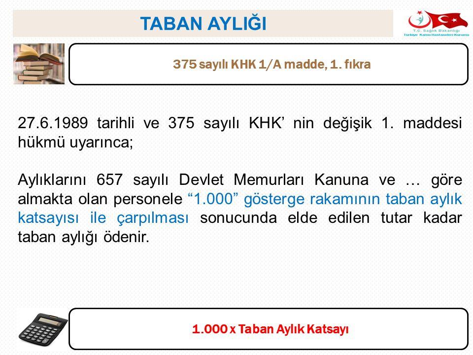 375 sayılı KHK 1/A madde, 1. fıkra
