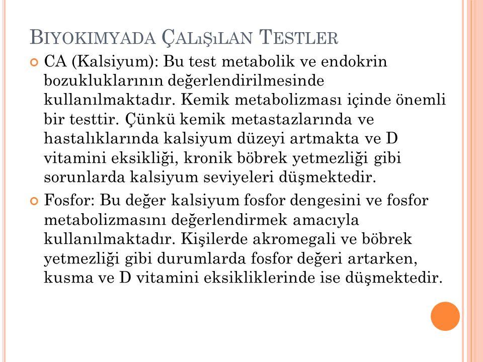 Biyokimyada Çalışılan Testler