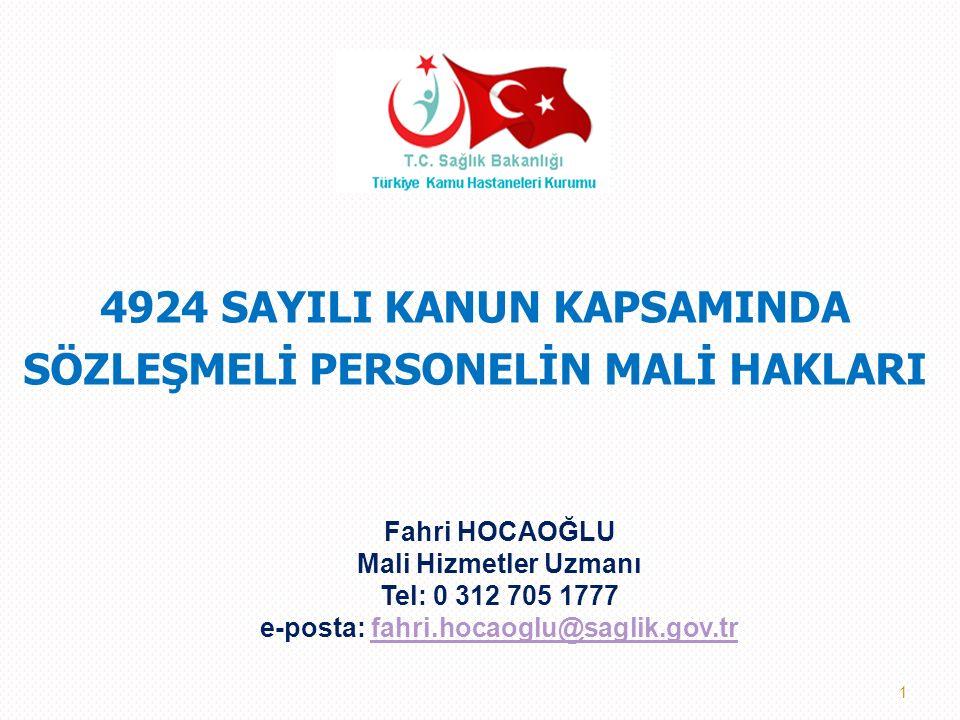 4924 SAYILI KANUN KAPSAMINDA SÖZLEŞMELİ PERSONELİN MALİ HAKLARI