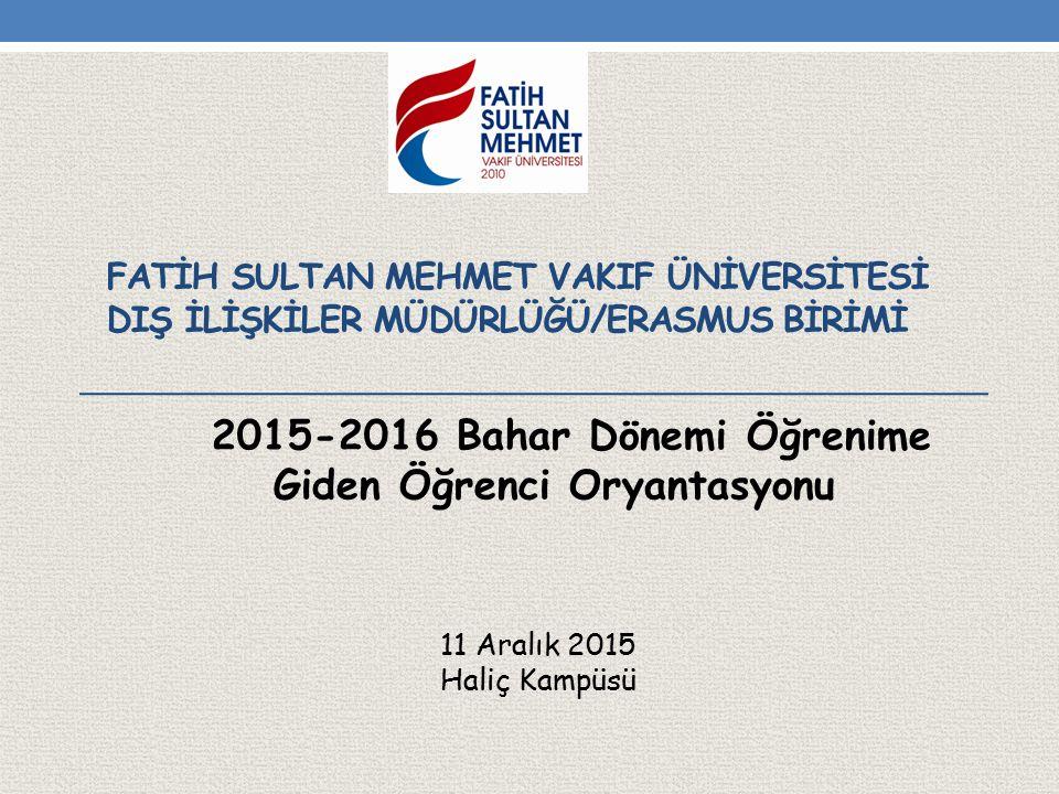 2015-2016 Bahar Dönemi Öğrenime Giden Öğrenci Oryantasyonu