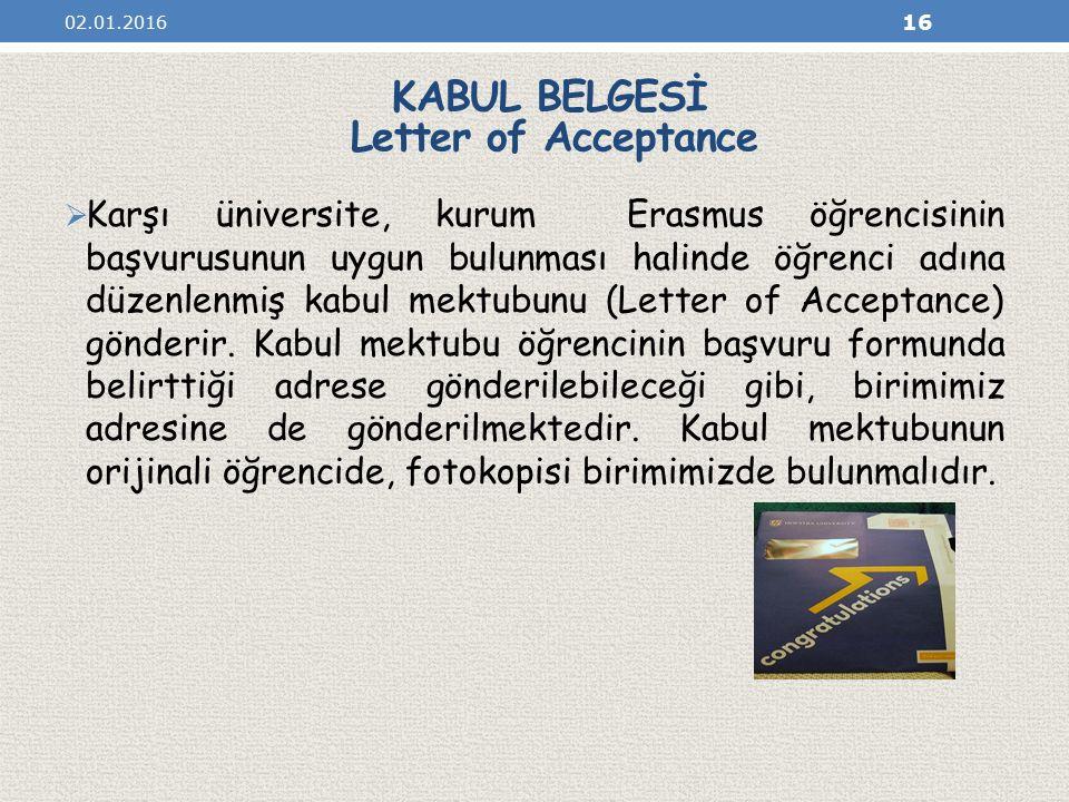 KABUL BELGESİ Letter of Acceptance