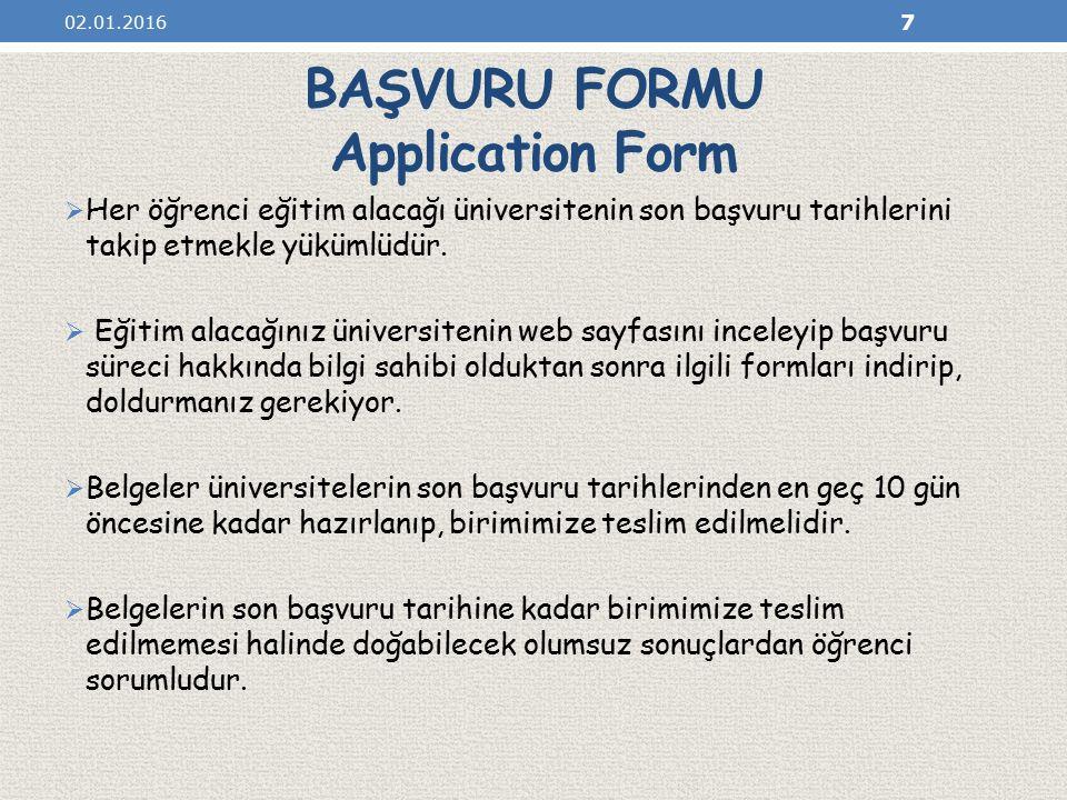 BAŞVURU FORMU Application Form