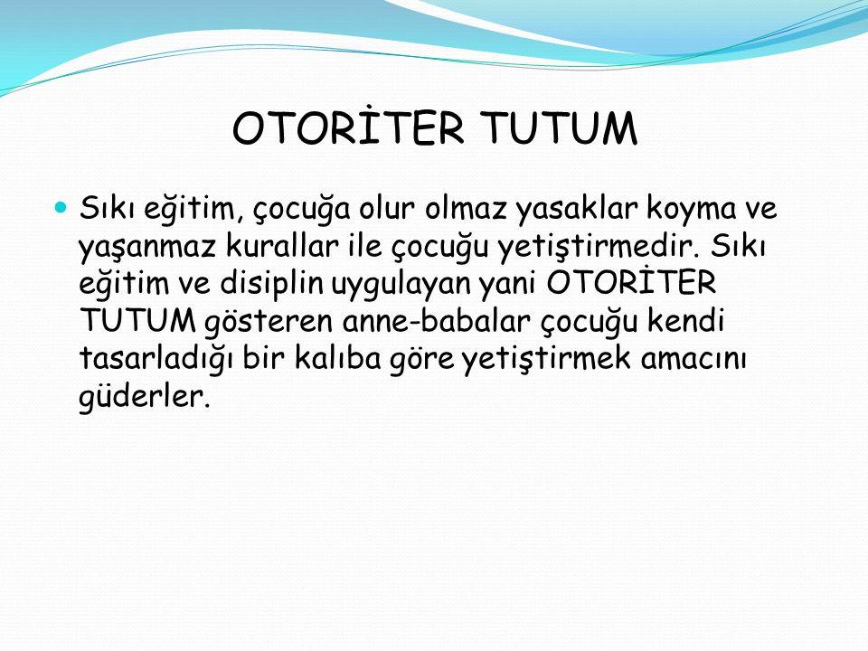 OTORİTER TUTUM